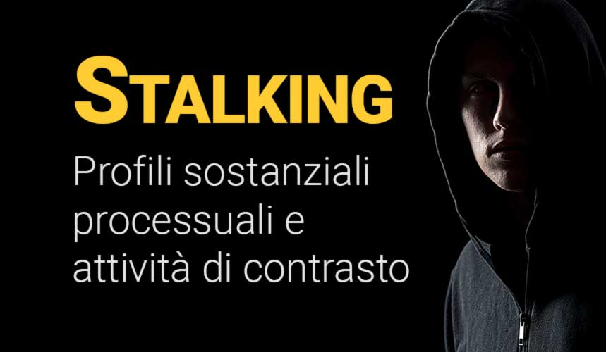 Stalking - investigatore privato Roma stalking